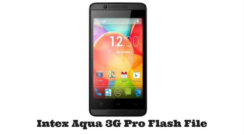 Intex Aqua 3G Pro Flash File