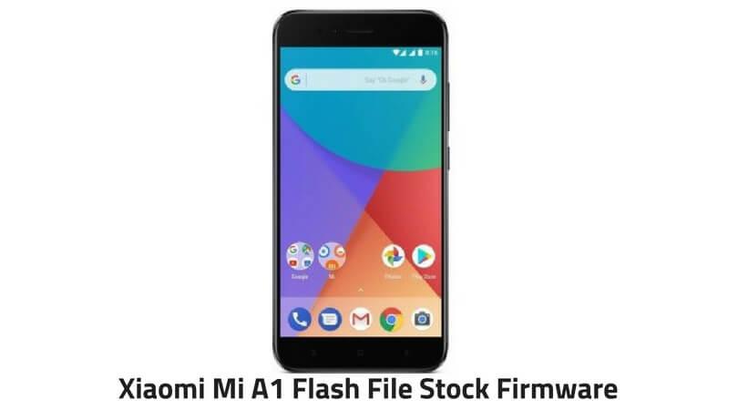 Xiaomi Mi A1 Flash File