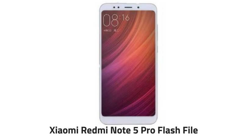 Xiaomi Redmi Note 5 Pro Flash File (1)