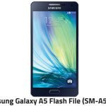 Samsung A5 Flash File