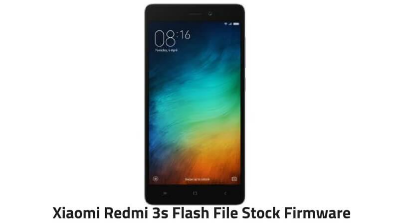Xiaomi Redmi 3s Flash File