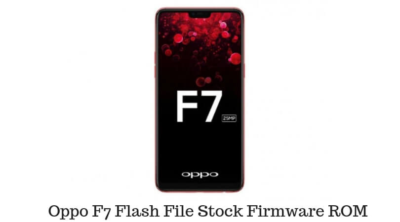 Oppo F7 Flash File Stock Firmware ROM - GsmDaddy