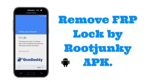Frp Bypass Apk Rootjunky Download Latest Version Gsmdaddy