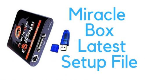 Download Miracle Box Latest Setup File v2 97 » GsmDaddy